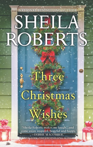 Three Christmas Wishes by Sheila Roberts